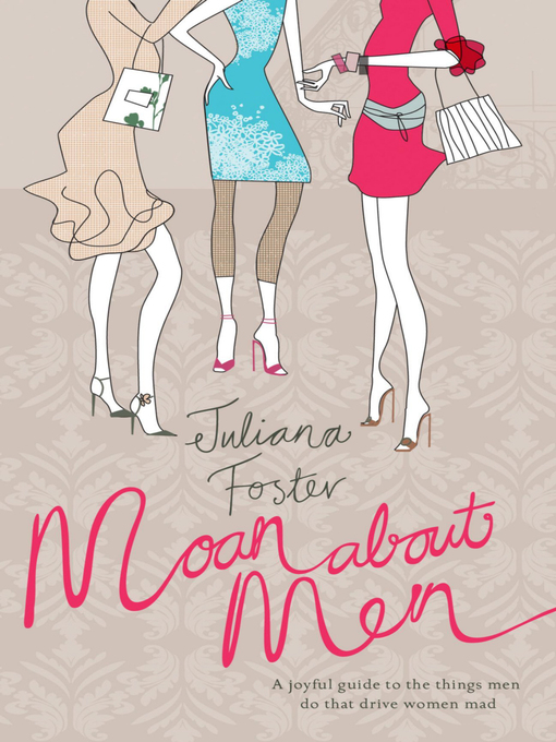 Moan About Men (eBook): A Joyful Guide to the Things Men Do That Drive Women Mad